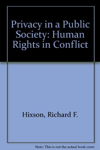 9780195042924: Privacy in a Public Society: Human Rights in Conflict