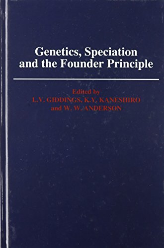 9780195043150: Genetics, Speciation, and the Founder Principle