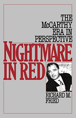 9780195043617: Nightmare in Red: The McCarthy Era in Perspective