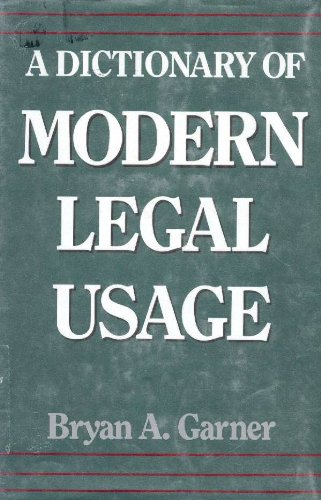 9780195043778: A Dictionary of Modern Legal Usage