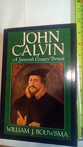 9780195043945: John Calvin: A Sixteenth-Century Portrait