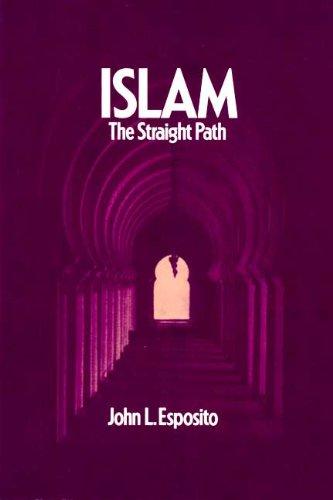 9780195043990: Islam: The Straight Path (Oxford paperbacks)