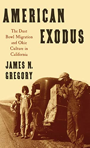 9780195044232: American Exodus: The Dust Bowl Migration and Okie Culture in California