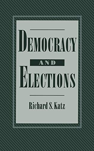 9780195044294: Democracy and Elections