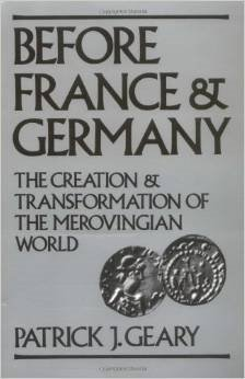 9780195044577: Before France and Germany: The Creation and Transformation of the Merovingian World