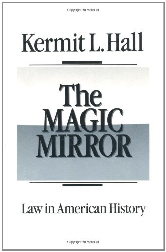 9780195044607: The Magic Mirror: Law in American History