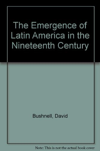 9780195044638: The Emergence of Latin America in the Nineteenth Century
