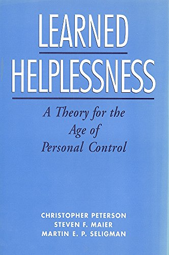 9780195044669: Learned Helplessness: A Theory for the Age of Personal Control