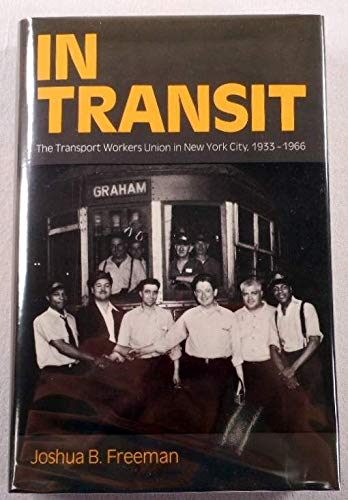 9780195045116: In Transit: The Transport Workers Union in New York City, 1933-1966