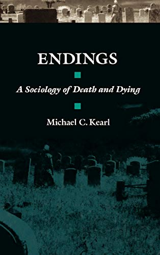 9780195045154: Endings: A Sociology of Death and Dying