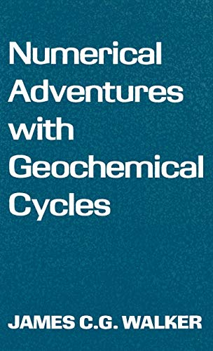 9780195045208: Numerical Adventures with Geochemical Cycles
