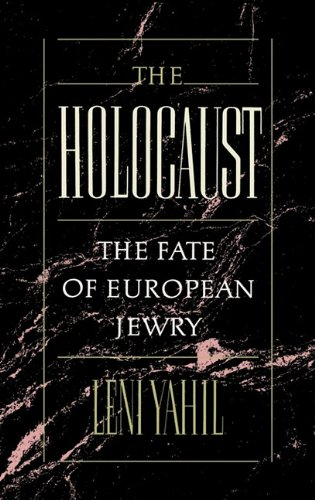 9780195045222: The Holocaust: The Fate of European Jewry, 1932-1945 (Studies in Jewish History)