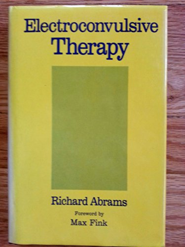 9780195045369: Electroconvulsive Therapy