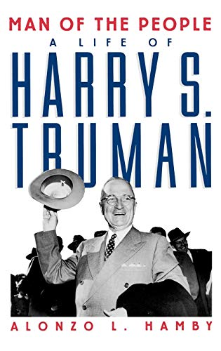 9780195045468: Man of the People: A Life of Harry S. Truman