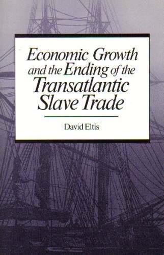 9780195045635: Economic Growth and the Ending of the Transatlantic Slave Trade