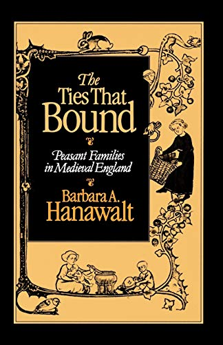9780195045642: The Ties That Bound: Peasant Families in Medieval England