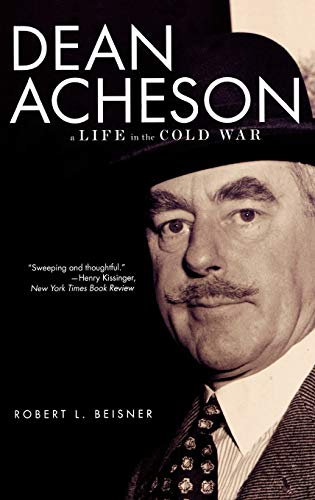 9780195045789: Dean Acheson: A Life in the Cold War
