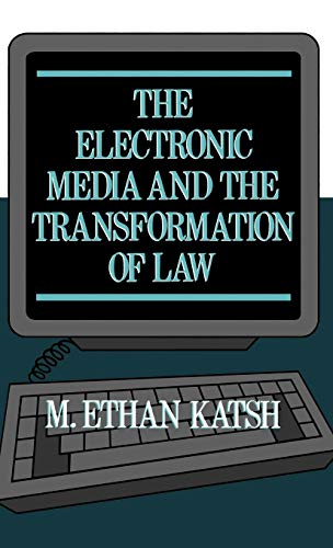 9780195045901: The Electronic Media and the Transformation of Law