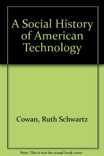 9780195046069: A Social History of American Technology