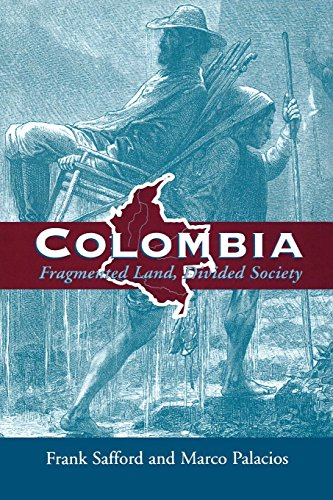 9780195046175: Colombia: Fragmented Land, Divided Society