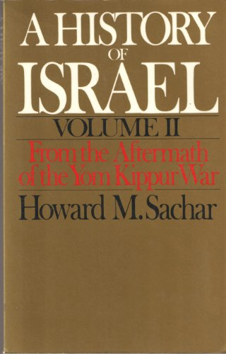 9780195046236: A History of Israel: Volume II: From the Aftermath of the Yom Kippur War (Oxford Paperbacks)