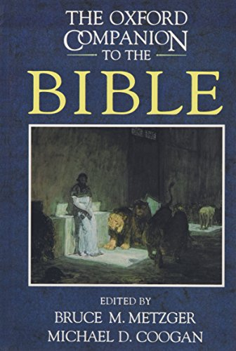 The Oxford Companion to the Bible: Edited by Bruce