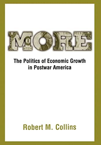 9780195046465: More: The Politics of Economic Growth in Postwar America