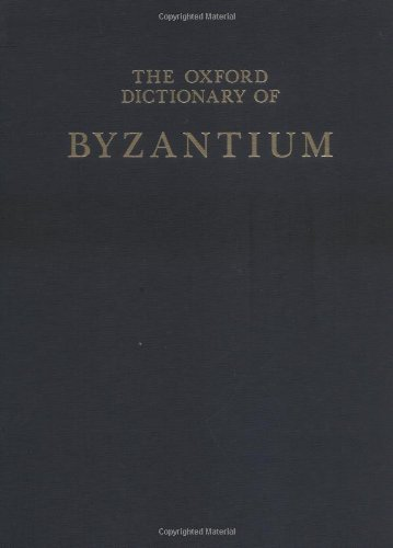 9780195046526: The Oxford Dictionary of Byzantium: 3 volumes