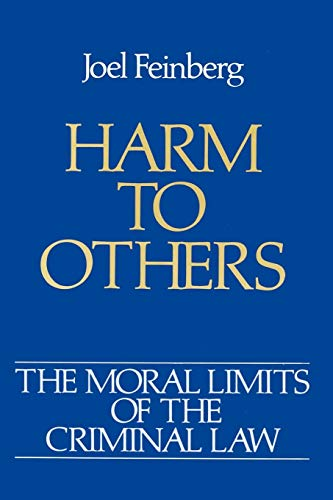 9780195046649: The Moral Limits of the Criminal Law: Volume 1: Harm to Others: Harm to Others Vol 1