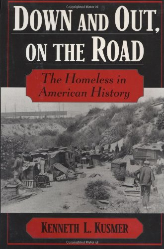 9780195047783: Down and Out, on the Road: The Homeless in American History
