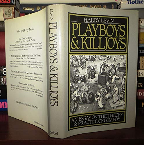 9780195048568: Playboys and Killjoys: An Essay on the Theory and Practice of Comedy