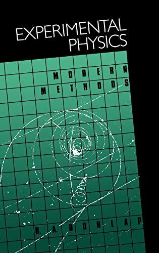 Experimental Physics: Modern Methods: R. A. Dunlap