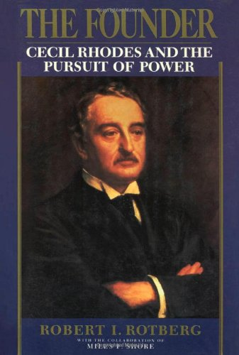 9780195049688: The Founder: Cecil Rhodes and the Pursuit of Power