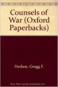Counsels of War (Oxford Paperbacks): Herken, Gregg
