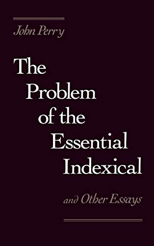 9780195049992: The Problem of the Essential Indexical: and Other Essays