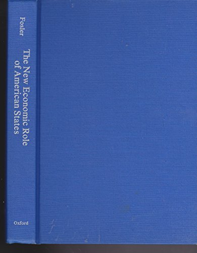 9780195050035: The New Economic Role of American States: Strategies in a Competitive World Economy