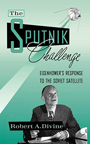 The Sputnik Challenge: Divine, Robert A.
