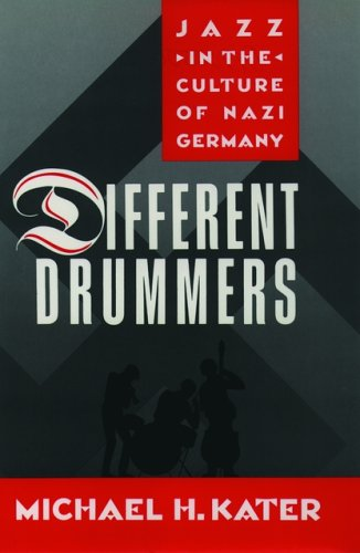 9780195050097: Different Drummers: Jazz in the Culture of Nazi Germany