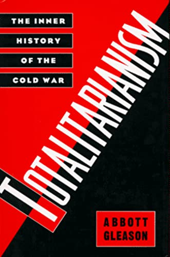 9780195050172: Totalitarianism: The Inner History of the Cold War