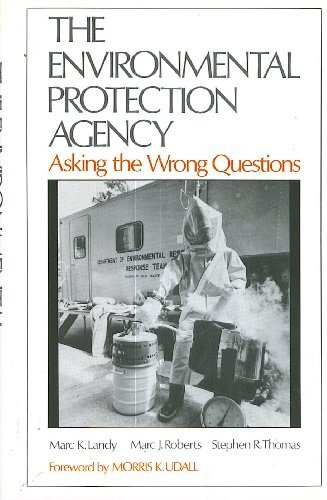 9780195050219: The Environmental Protection Agency: Asking the Wrong Questions