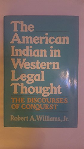 9780195050226: The American Indian in Western Legal Thought: The Discourses of Conquest