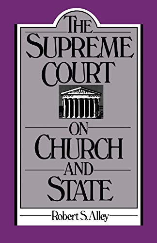 9780195050295: The Supreme Court on Church and State