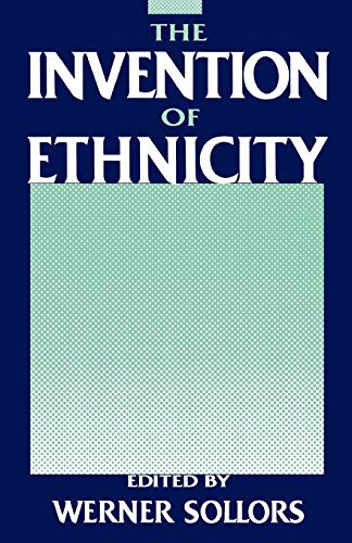 9780195050479: The Invention of Ethnicity