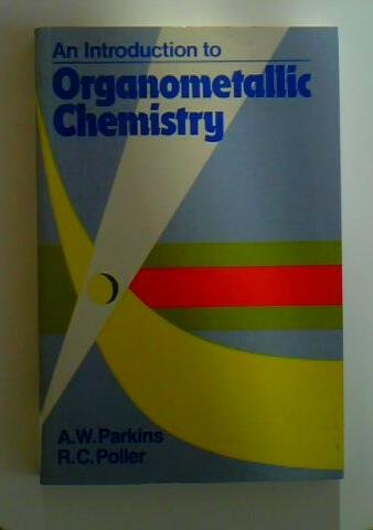 9780195050615: An Introduction to Organometallic Chemistry