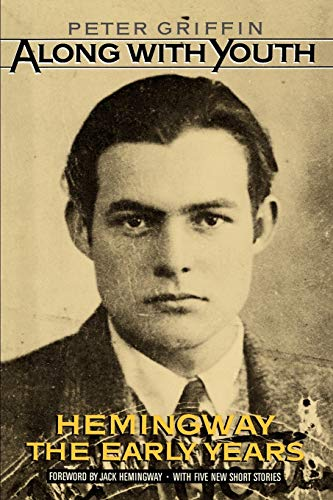 9780195050660: Along with Youth: Hemingway, the Early Years
