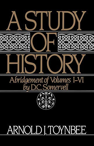 9780195050806: A Study of History: Volume I: Abridgement of Volumes I-VI: 1-VI