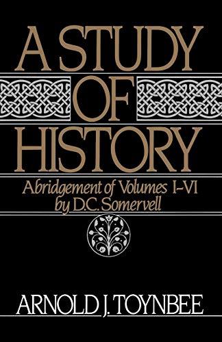 9780195050806: A Study of History, Vol. 1: Abridgement of Volumes I-VI