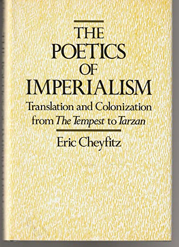9780195050950: The Poetics of Imperialism: Translation and Colonization from The Tempest to Tarzan
