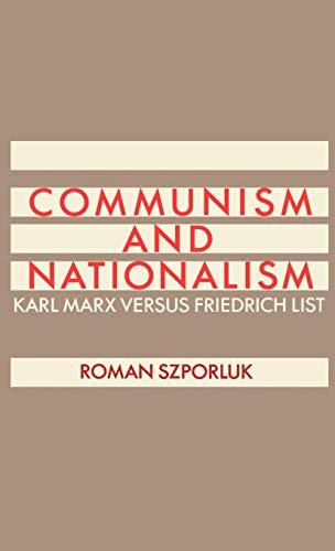 9780195051025: Communism and Nationalism: Karl Marx Versus Friedrich List