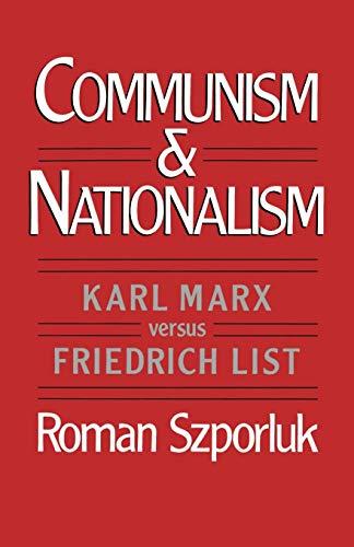 9780195051032: Communism and Nationalism: Karl Marx versus Friedrich List